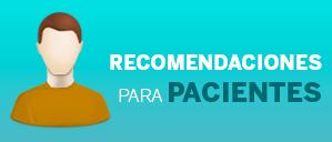 Recomendaciones para pacientes